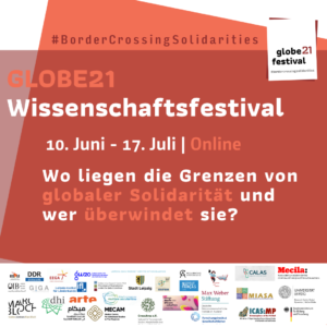 """Poster of the Globe 21 research festival displaying the title in German """"Where are the limits of global solidarity?"""" and the logos of the participating organisations"""